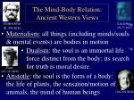 the mind body relation ancient western views