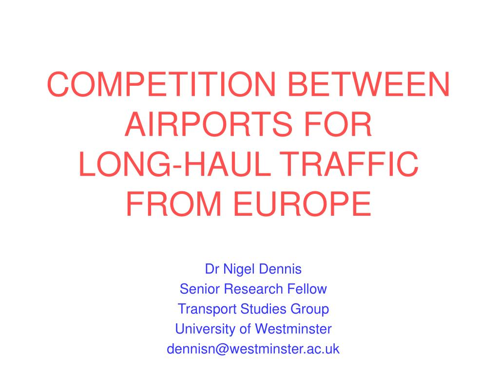 competition between airports for long haul traffic from europe l.