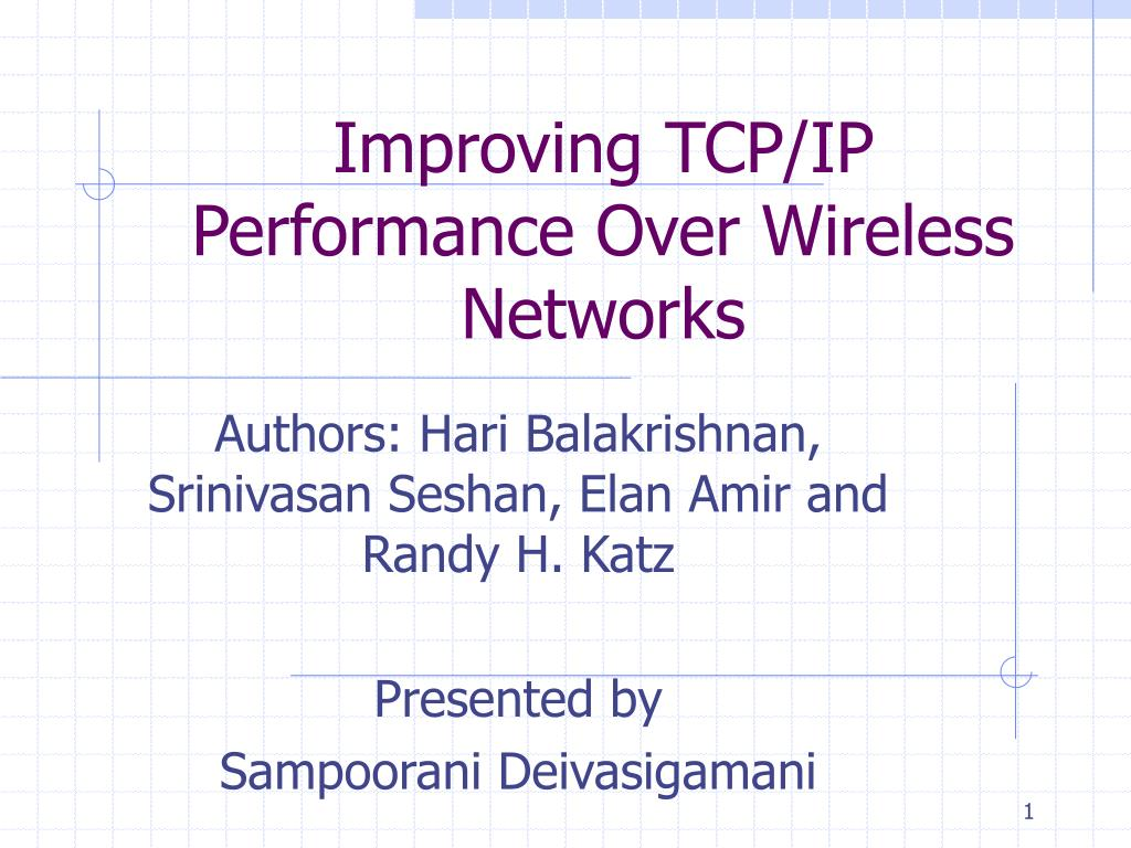 improving tcp ip performance over wireless networks l.