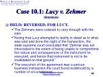 case 10 1 lucy v zehmer intention17