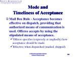 mode and timeliness of acceptance