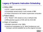 legacy of dynamic instruction scheduling