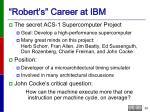 robert s career at ibm