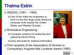 thelma estrin