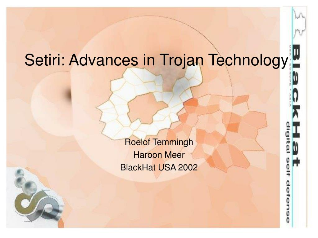 setiri advances in trojan technology l.