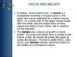 caccia and ballata