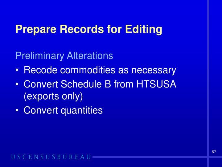 Prepare Records for Editing