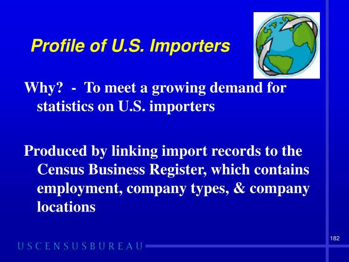 Profile of U.S. Importers
