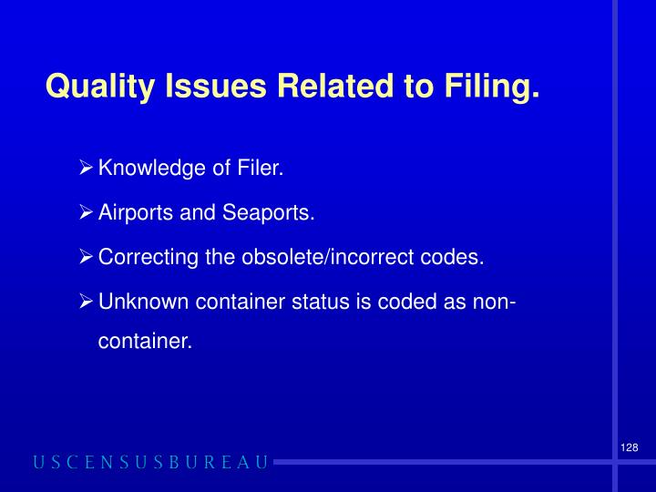 Quality Issues Related to Filing.
