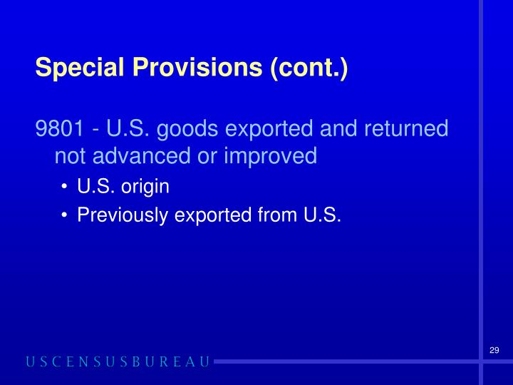 Special Provisions (cont.)