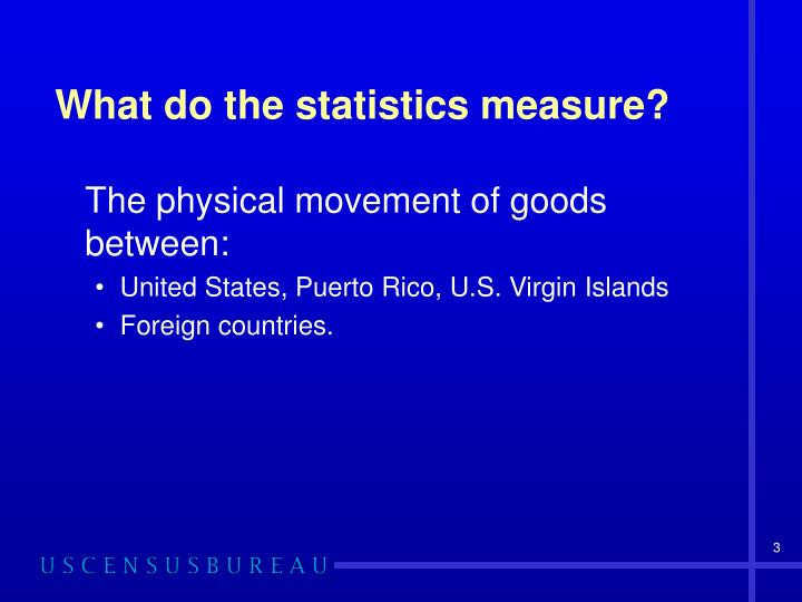 What do the statistics measure