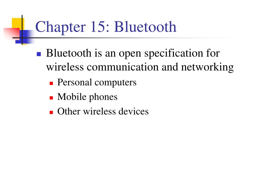 Chapter 15: Bluetooth