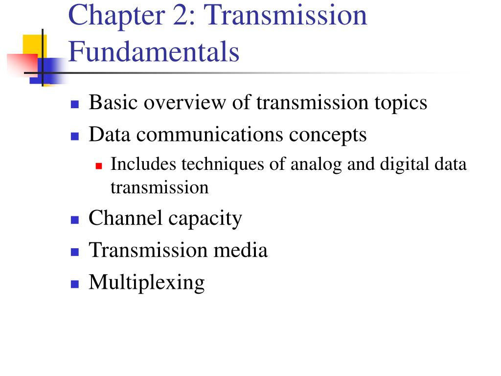 Chapter 2: Transmission Fundamentals
