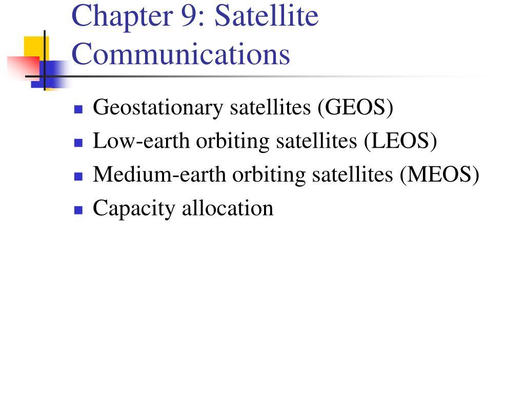 Chapter 9: Satellite Communications