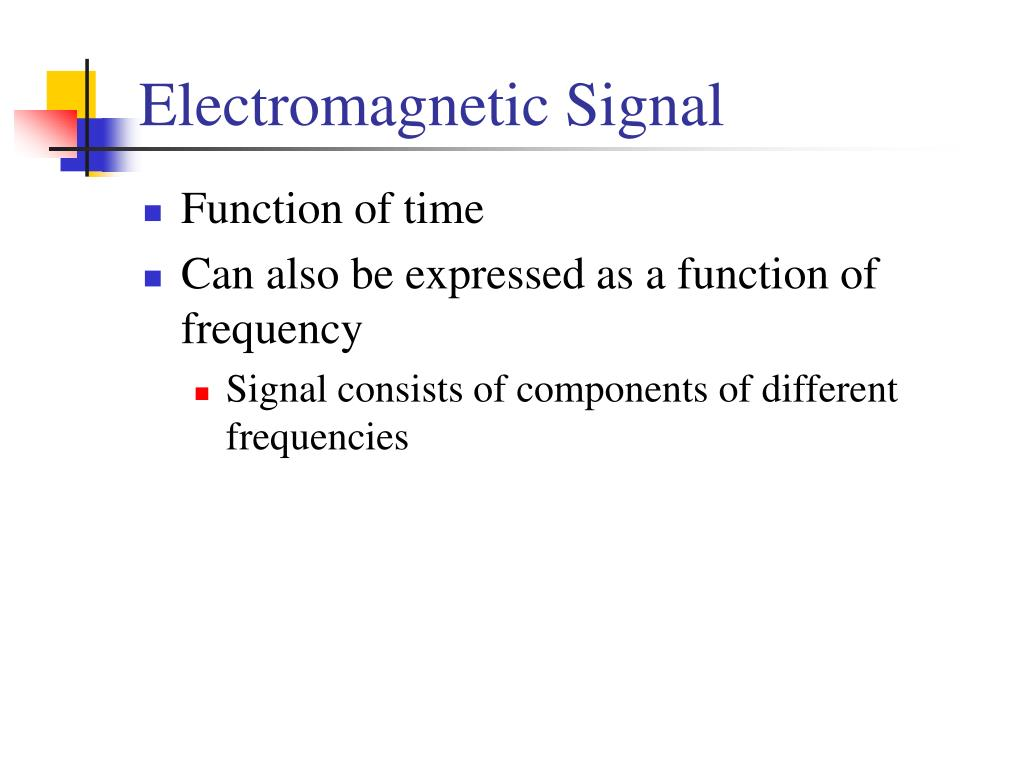 Electromagnetic Signal