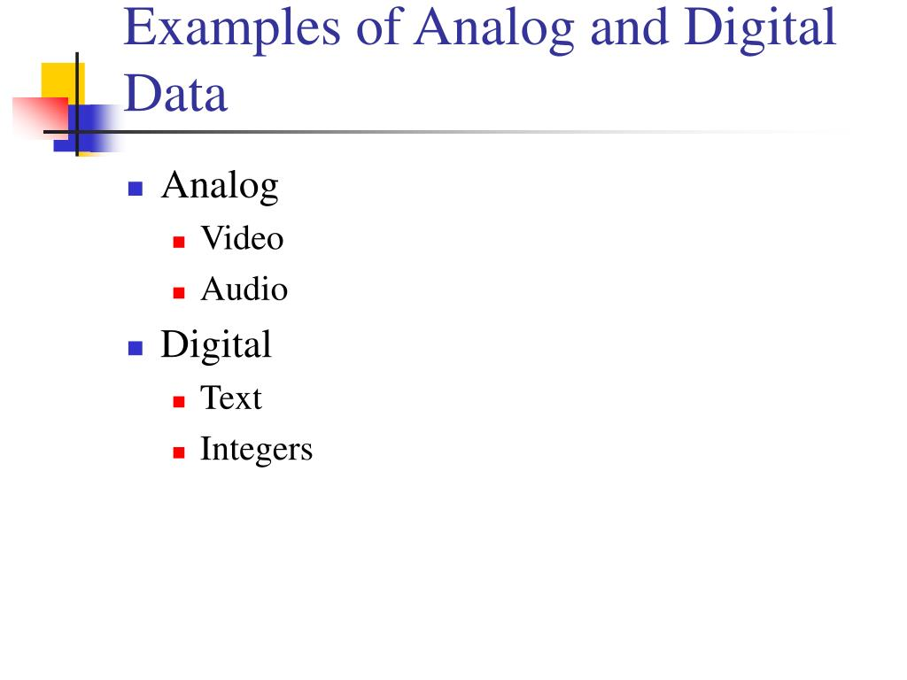 Examples of Analog and Digital Data