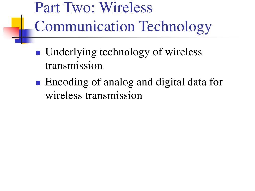 Part Two: Wireless Communication Technology