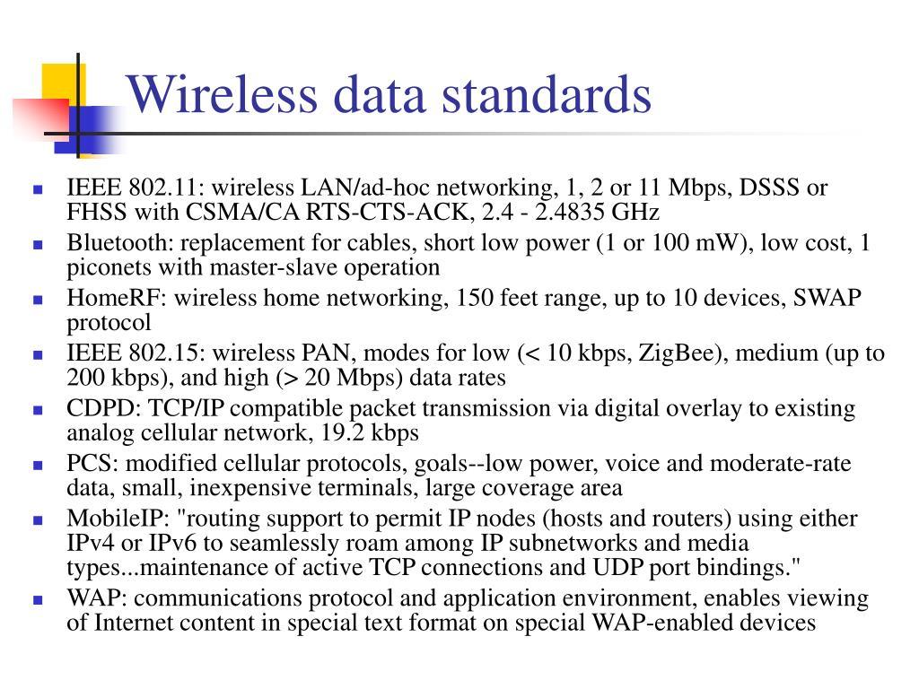 Wireless data standards
