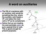 a word on auxiliaries1