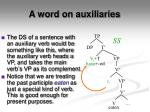 a word on auxiliaries2