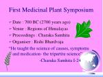 first medicinal plant symposium