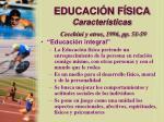 educaci n f sica caracter sticas cecchini y otros 1996 pp 51 5914