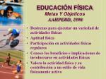 educaci n f sica metas y objeticos aahperd 1990