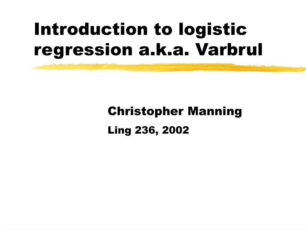 introduction to logistic regression a k a varbrul l.
