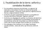 1 feudalizaci n de la tierra se or o y condados feudales