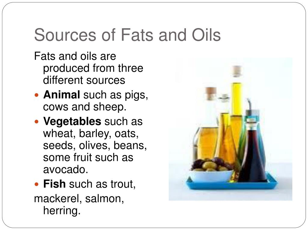 sources of fats and oils l.