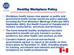 healthy workplace policy