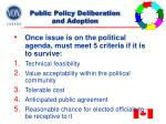 public policy deliberation and adoption