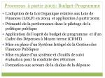 processus partir 2005 budget programme