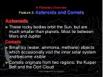 a planetary overview feature 3 asteroids and comets