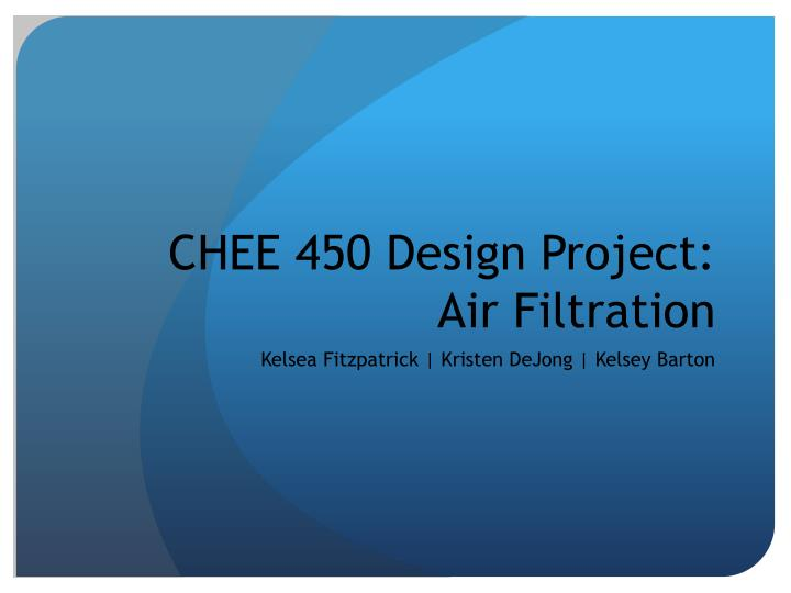 chee 450 design project air filtration n.