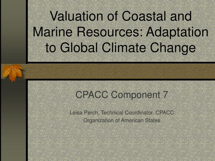 valuation of coastal and marine resources adaptation to global climate change n.