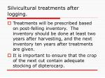 silvicultural treatments after logging