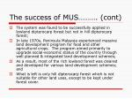 the success of mus cont