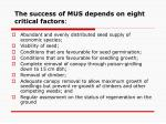 the success of mus depends on eight critical factors