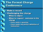 the formal charge conference