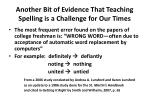 another bit of evidence that teaching spelling is a challenge for our times