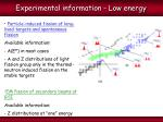 experimental information low energy