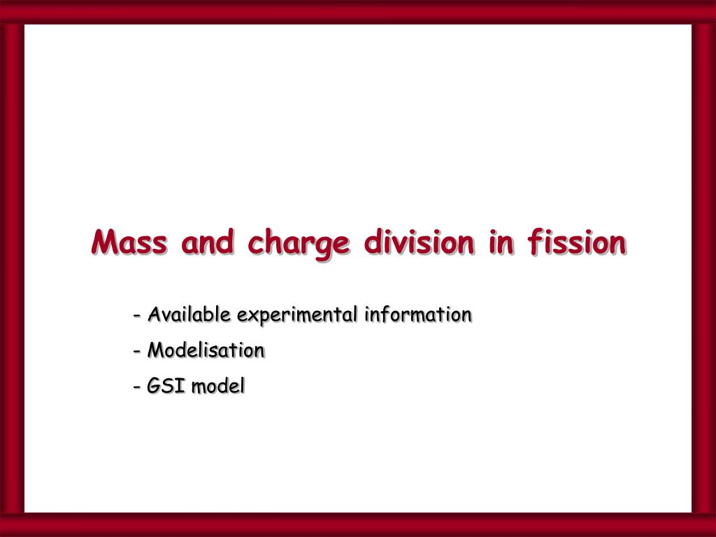 Mass and charge division in fission