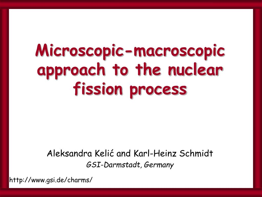 microscopic macroscopic approach to the nuclear fission process l.