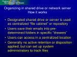 organizing in shared drive or network server how it works