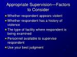 appropriate supervision factors to consider