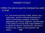 danger to self