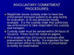 involuntary commitment procedures9