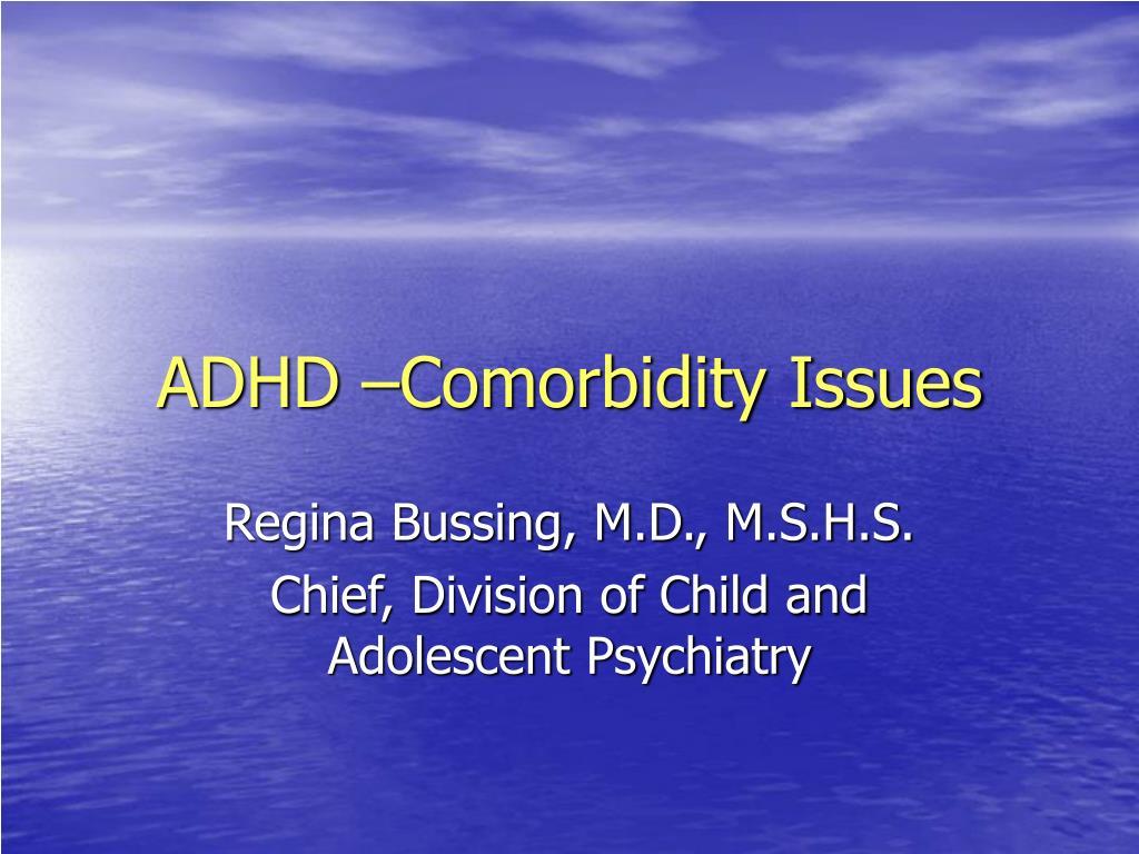 adhd comorbidity issues l.