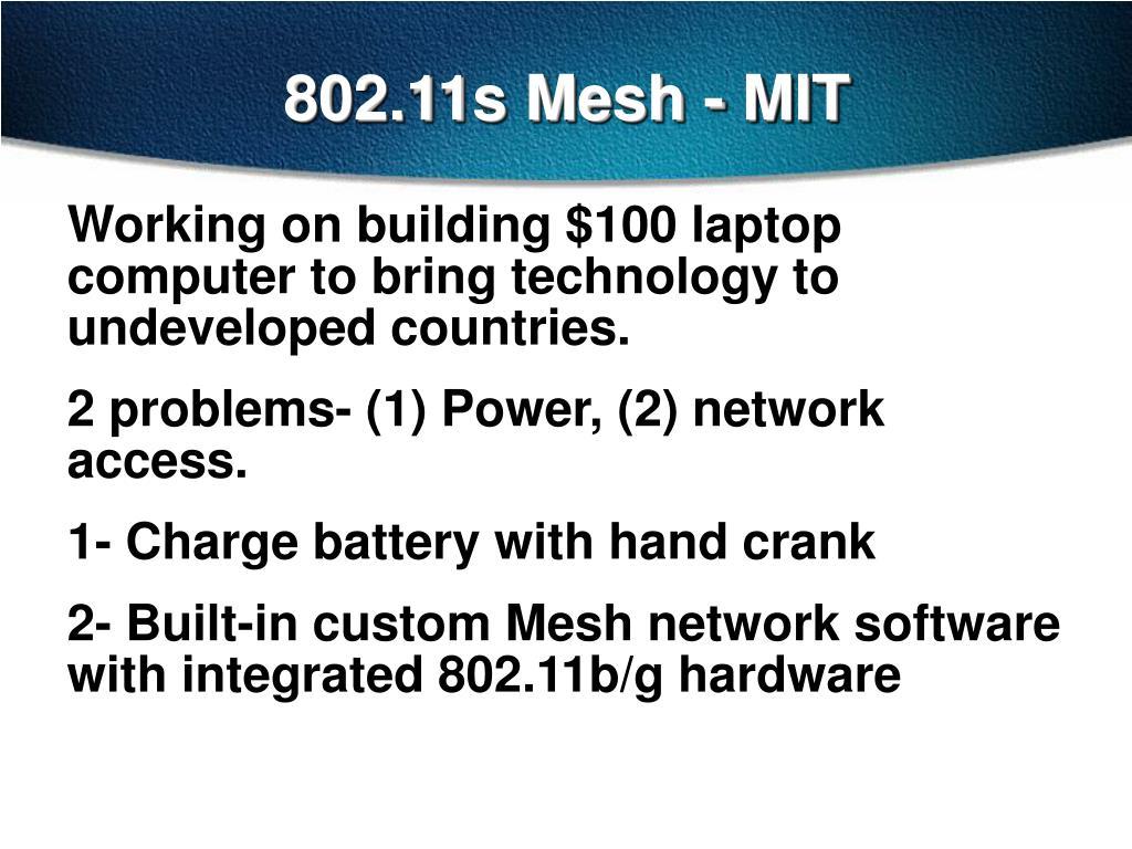 802.11s Mesh - MIT